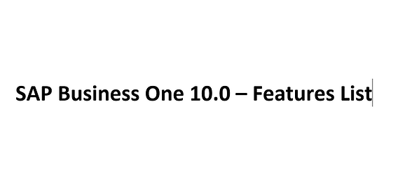 SAP Business One 10.0 – Features List