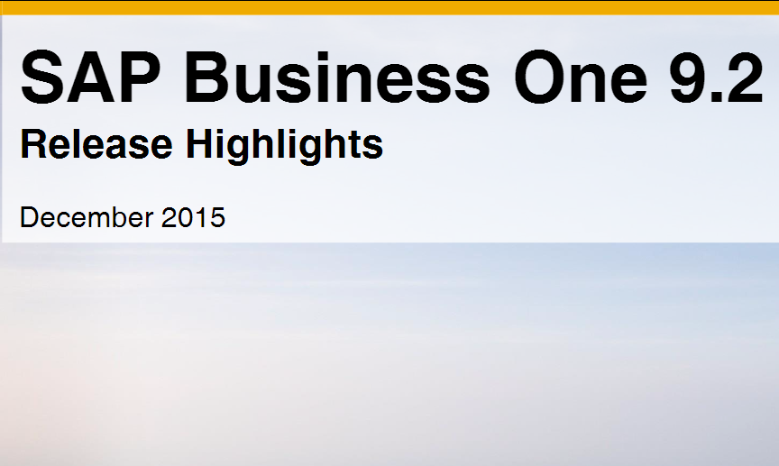SAP Business One 9.2 Highlights