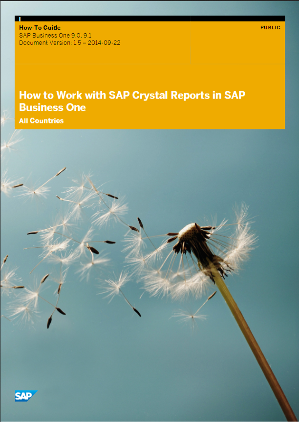 How to Work with SAP Crystal Reports in SAP Business One